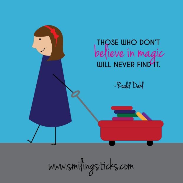 Matilda - Roald Dahl Quote